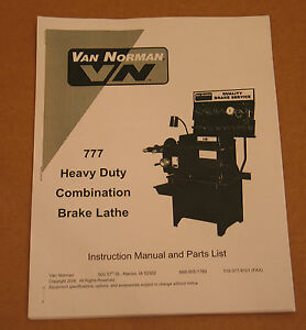 Van Norman 777 All Tool 747 Disc Drum Brake Lathe Operating Manual