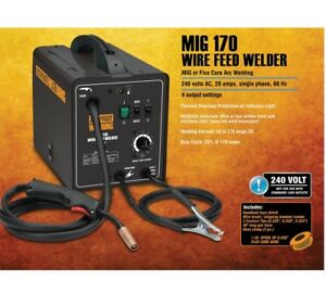 170 Amp dc 240 Volt Mig flux Cored Arc Welder With Welding Cable Guns