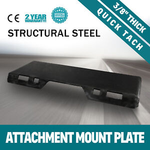 3 8 Quick Tach Attachment Mount Plate Kubota Trailer Hitch Skid Steer