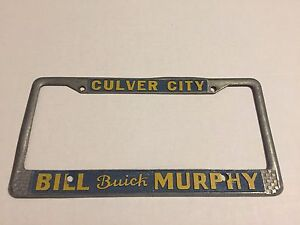 Vintage Bill Murphy Culver City Buick Metal License Plate Frame