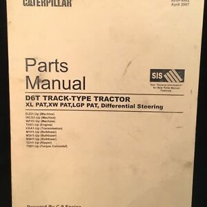 Caterpillar D6t Xl Xw Lgp Track Tractor Dozer Parts Manual Djg Wcg Wfh Apr 2007