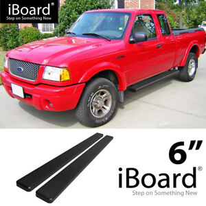 Running Board Side Step 6in Black Fit Ford Ranger Mazda B Super Cab 2dr 98 11