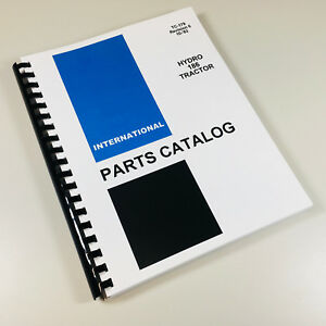 International Hydro 186 Tractor Parts Assembly Manual Catalog Exploded Views