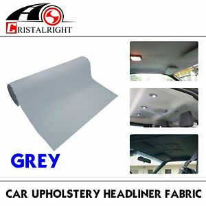 85 x60 Replace Sagging Car Auto Grey Headliner Fabric Upholstery Foam Backed
