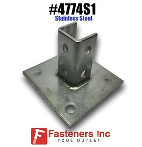 4774s1 P2072asq Ss Stainless Steel For 1 5 8 Unistrut Post Base Square Qty 1