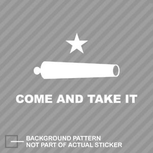 Come And Take It Sticker Decal Vinyl Battle Of Gonzales Flag