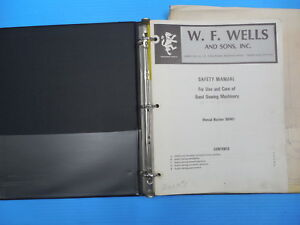 W F Wells Model F15 Band Saw Installation Operation Maintenance Manuals