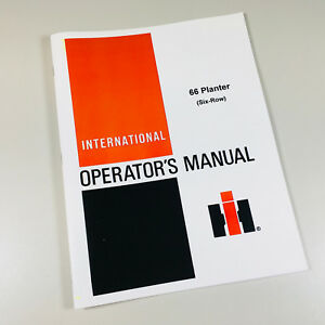 International Harvester 66 Planter Six Row Operators Owners Manual Chart Service
