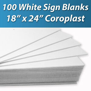 100 Pcs Corrugated Plastic 18x24 4mm White Blank Sign Sheets Coroplast