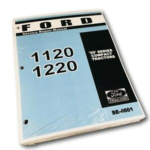 Ford 1120 1220 Tractor Factory Service Repair Manual Shop Book New