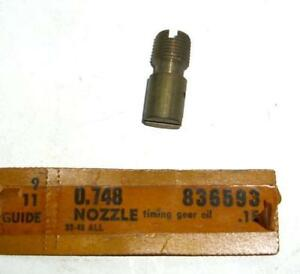 Nos 1932 1948 Chevrolet Passenger Car Truck Engine Timing Gear Oil Nozzle 836593