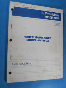 Perkins Engines Huber Maintainer M 850a 1982 4 236 Parts Book