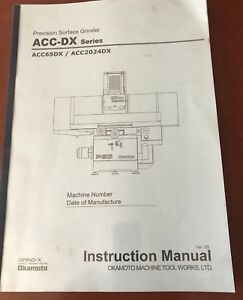 Okamoto Instruction Manual For Acc dx Series Grinder