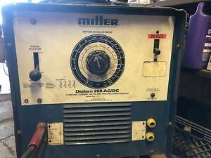 Miller Dialarc 250 Ac dc Single Phase Stick Welder