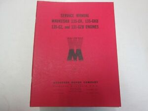 1958 Waukesha 135 gk 135 gkb 135 gz 135 gzb Engines Service Manual Factory Oem
