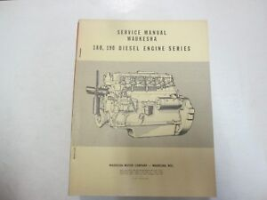 1958 Waukesha 180 190 Diesel Engine Series Service Shop Manual Minor Stains Oem