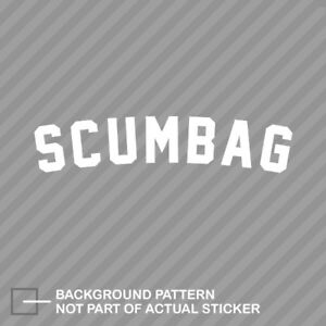 Scumbag Sticker Decal Vinyl Stance Daily Drift