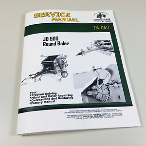 Service Manual For John Deere 500 Round Baler Repair Technical Shop Book