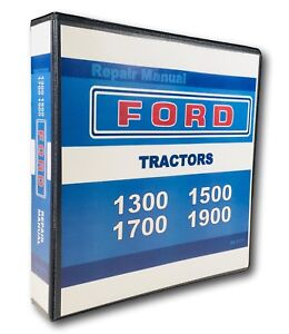 Ford 1300 1500 1700 1900 Tractor Service Repair Manual Technical Shop Overhaul