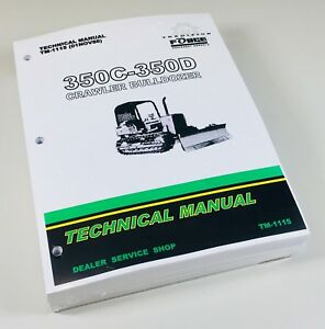 350c 350d John Deere Crawler Bulldozer Technical Service Shop Manual Tm 1115