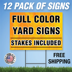 12 Custom Designed Yard Signs Full Color 2 Sided Free Stakes Free Shipping