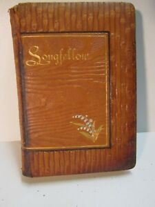 Rare Early Poems Of Longfellow By Henry W Longfellow Circa 1886 Leather Cover