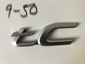 Toyota Scion Tc Emblem Badge Decal Logo Oem Factory Genuine Stock Rear Trunk