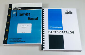 International Td 24 Crawler Tractor Service Manual Parts Catalog Set