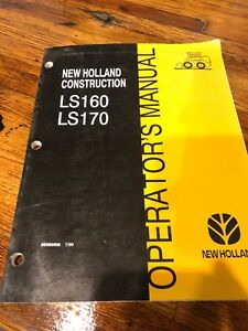 New Holland Ls160 Ls170 Skid Loader Operator s Manual 86585958