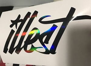 2 Illest Decal Sticker Illest Lowered Jdm Kdm Stancenation Hellaflush Oil Slick