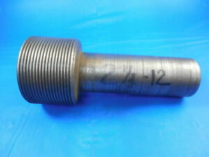 Shop Made 2 1 4 12 Thread Plug Gage 2 25 Quality Machining Inspection Tooling