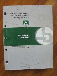 John Deere Gx70 Gx75 Gx95 Srx75 Srx95 Riding Mower Technical Manual