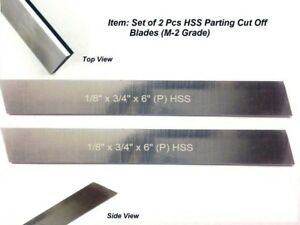 M2 Hss Blades 1 8 x 3 4 wide X 6 long Lathe Parting Cut Off Tool Set Of2pc