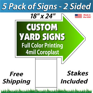 5 18x24 Full Color Yard Sign Arrows Corrugated Plastic Free Stakes 2s