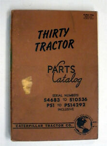 30 Thirty Tractor Caterpillar Parts Catalog Sn S4683 s10536 Ps1 ps4292 Inclusiv