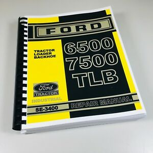 Ford 6500 7500 Tractor Loader Backhoe Factory Service Repair Manual