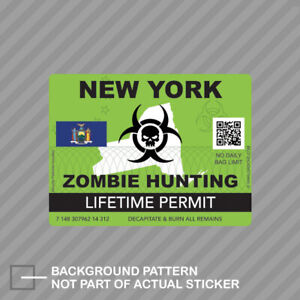 Zombie New York State Hunting Permit Sticker Decal Vinyl Ny