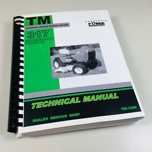 Technical Service Manual For John Deere 317 Hydrostatic Tractor