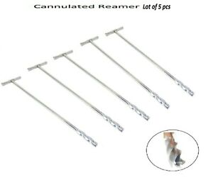 Cannulated Reamer In T Handle 6 Mm To 10 Mm Set Of 5 Pcs Orthopedic Instrument