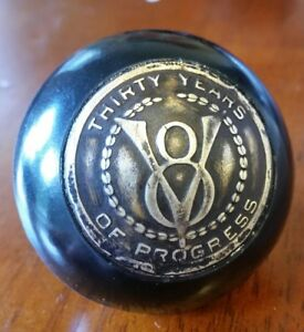 Ford V8 Shift Knob Thirty Years Of Progress Scta 1932 1933 1931 1929 1928