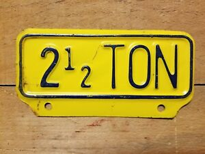 Vintage 2 1 2 Ton License Plate Topper Tag Accessory Truck
