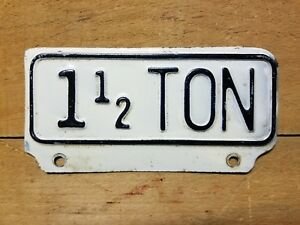 Vintage 1 1 2 Ton License Plate Topper Tag Accessory Truck