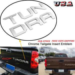 For Toyota Tundra 14 19 Tailgate Insert Letters Chrome Car Accessories 3d Emblem