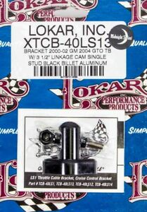 Lokar Ls1 Throttle Cable Bracket Black P N Xtcb 40ls13