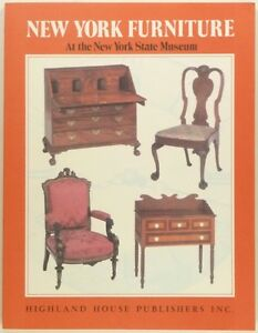 Antique New York Furniture New York State Museum Collection Catalog Softcover