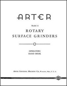 Arter Model A Rotary Surface Grinder Manual Ops Parts
