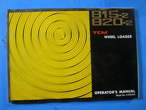 Tcm 815 2 820 2 Articulated Wheel Loader Factory Owner Operator s Manual S 632ae