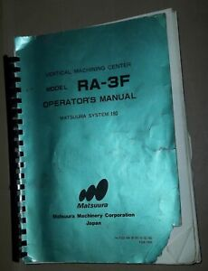 Matsuura Operator Manual Ra 3f Vertical Machining Center System 180