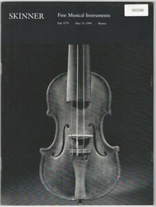 Skinner Fine Musical Instruments Auction Catalog May 15 1994