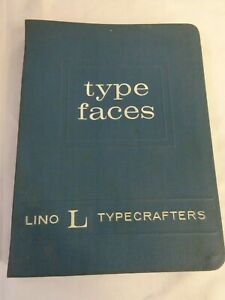 Vtg 50s Type Faces Lino L Typecrafters Old Printing Press Typography Font Book